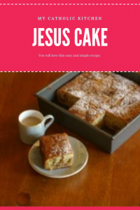 Jesus Cake Recipe